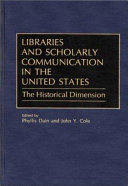 Libraries and Scholarly Communication in the United States Book
