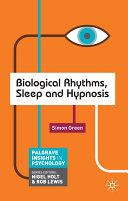 Biological Rhythms  Sleep and Hypnosis