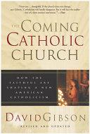 The Coming Catholic Church Book