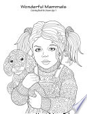 Wonderful Mammals Coloring Book for Grown Ups 1