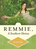 Remmie  a Southern Heiress