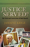 Justice Served  The Trial and Conviction of Bob Hewitt