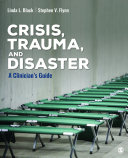 Crisis  Trauma  and Disaster