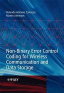 Non Binary Error Control Coding for Wireless Communication and Data Storage