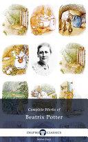 Delphi Complete Works of Beatrix Potter  Illustrated