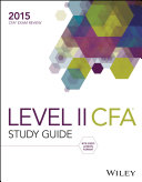 Wiley Study Guide for 2015 Level II CFA Exam: Complete Set