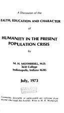 A Discussion of the Health  Education and Character of Humanity in the Present Population Crisis