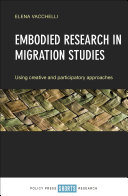 Embodied research in migration studies