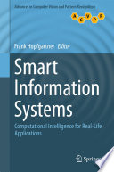 """Smart Information Systems: Computational Intelligence for Real-Life Applications"" by Frank Hopfgartner"