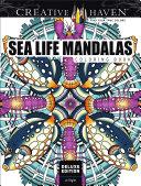 Creative Haven Deluxe Edition Sea Life Mandalas Coloring Book