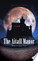 The Aitall Manor