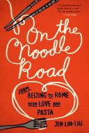 On the Noodle Road [Pdf/ePub] eBook