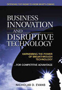 Business Innovation and Disruptive Technology