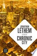Chronic city : Roman