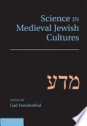 Science in Medieval Jewish Cultures