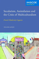 Secularism  assimilation and the crisis of multiculturalism