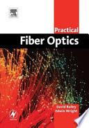 Practical Fiber Optics