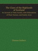 The Clans of the Highlands of Scotland [Pdf/ePub] eBook