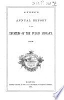 Annual Report Of The Trustees Of The Public Library Of The City Of Boston