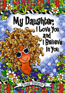 My Daughter  I Love You and I Believe in You