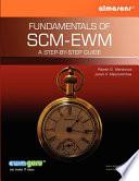 Fundamentals of SCM-EWM