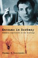 Kerouac in Ecstasy