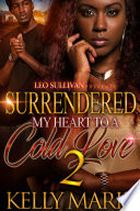 Surrendered My Heart to A Cold Love 2 Book