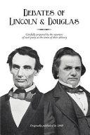 Debates of Lincoln & Douglas [Pdf/ePub] eBook