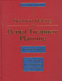Decision Making in Dental Treatment Planning