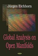 Global Analysis on Open Manifolds