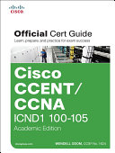 CCENT/CCNA ICND1 100-105 Official Cert Guide, Academic Edition
