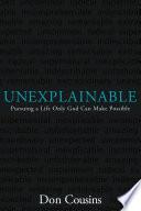 Unexplainable Book