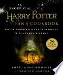 An Unofficial Harry Potter Fan S Cookbook