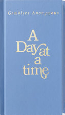 A Day at a Time Gamblers Anonymous [Pdf/ePub] eBook
