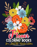 Flower Coloring Books for Adults Relaxation