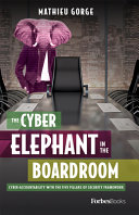 The Cyber Elephant in the Boardroom