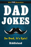 Dad Jokes  So Dad  It s Epic