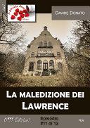 La maledizione dei Lawrence #11