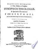 Synopsis theologiae et speciatim oeconomiae Foederum Dei, ab initio saeculorum usque ad consummationem eorum