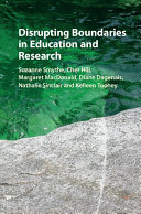 Disrupting Boundaries in Education and Research