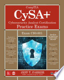 CompTIA CySA  Cybersecurity Analyst Certification Practice Exams  Exam CS0 001