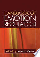 Handbook of Emotion Regulation  First Edition