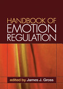 Handbook of Emotion Regulation  First Edition