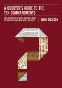 A Doubter s Guide to the Ten Commandments