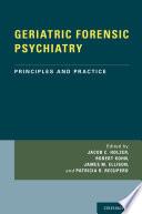 GERIATRIC FORENSIC PSYCHIATRY