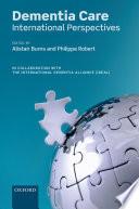 Dementia Care International Perspectives