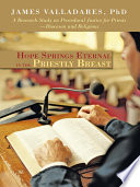 Hope Springs Eternal In The Priestly Breast