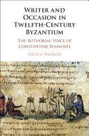 Writer and Occasion in Twelfth Century Byzantium