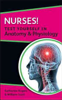 Nurses  Test Yourself In Anatomy   Physiology
