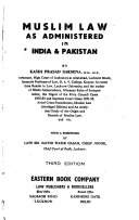 Muslim Law as Administered in India and Pakistan